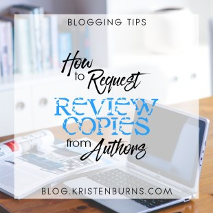 Blogging Tips: How to Request Review Copies from Authors