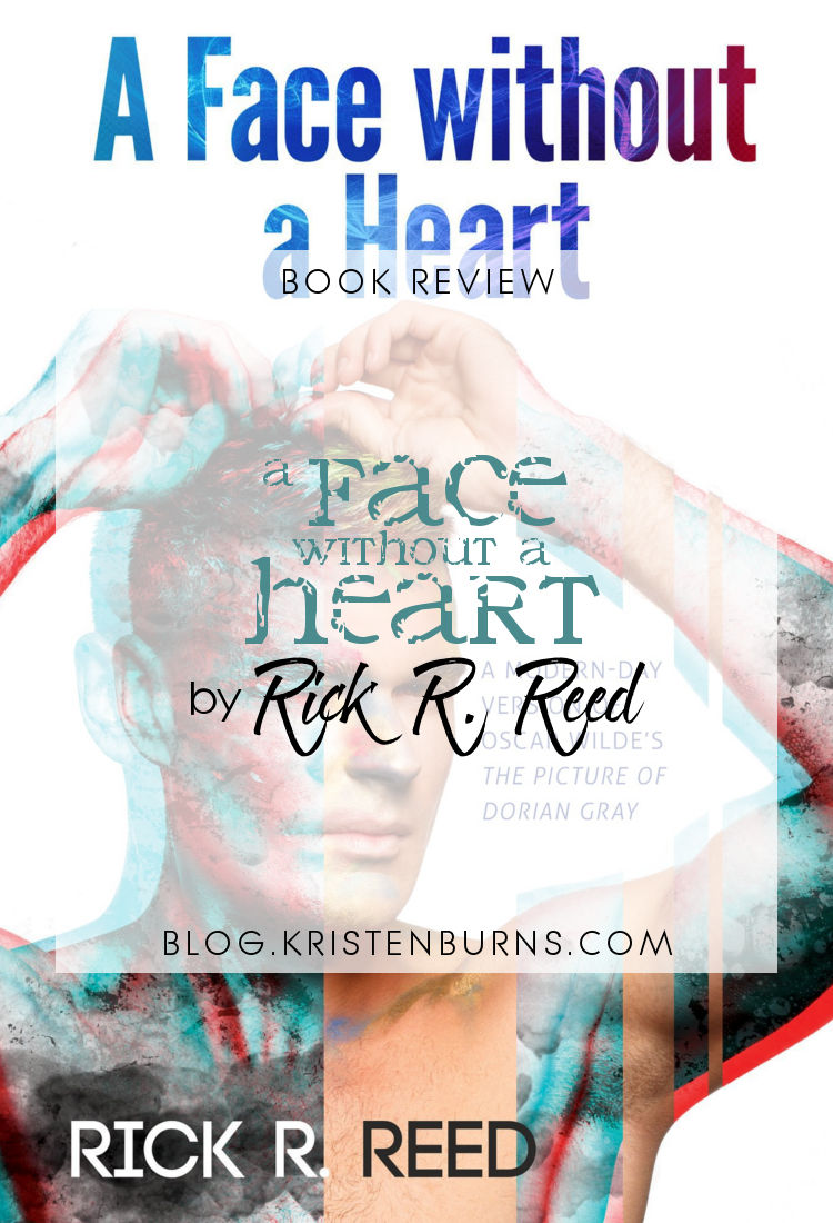 Book Review: A Face without a Heart by Rick R. Reed | reading, books, book reviews, fantasy, retelling, Picture of Dorian Gray