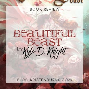 Book Review: Beautiful Beast by Kyla D. Knight
