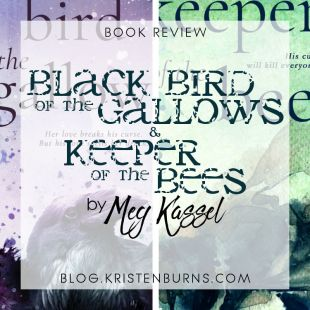 Blog Tour + Book Review: Keeper of the Bees (+Black Bird of the Gallows) by Meg Kassel