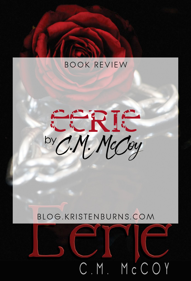 Book Review: Eerie by C.M. McCoy | books, reading, book covers, book reviews, fantasy, urban fantasy, paranormal romance, YA