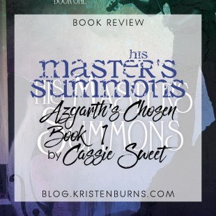 Book Review: His Master's Summons (Azgarth's Chosen Book 1) by Cassie Sweet