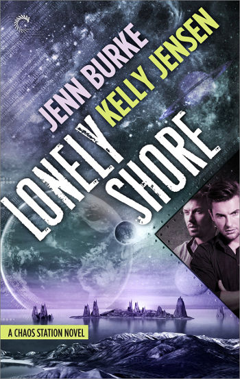Book Review: Lonely Shore (Chaos Station Book 2) by Jenn Burke & Kelly Jensen | reading, books, book reviews, science fiction, space opera, lgbt, m/m