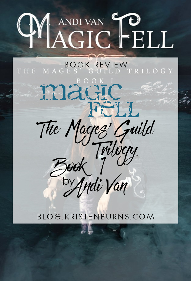Book Review: Magic Fell (The Mages' Guild Trilogy Book 1) by Andi Van | reading, books, book reviews, fantasy, high fantasy, lgbt, m/m, young adult, elves