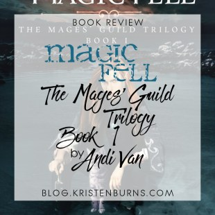 Book Review: Magic Fell (The Mages' Guild Trilogy Book 1) by Andi Van