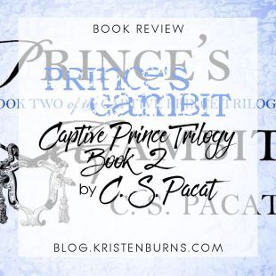 Book Review: Prince's Gambit (Captive Prince Trilogy Book 2) by C. S. Pacat