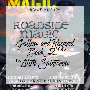 Book Review: Roadside Magic (Gallow and Ragged Book 2) by Lilith Saintcrow