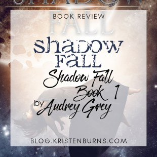 Book Review: Shadow Fall (Shadow Fall Book 1) by Audrey Grey