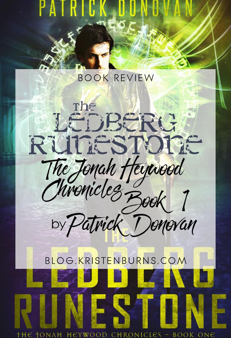 Book Review: The Ledberg Runestone (The Jonah Heywood Chronicles Book 1) by Patrick Donovan | reading, books, book reviews, paranormal/urban fantasy
