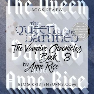 Book Review: The Queen of the Damned (The Vampire Chronicles Book 3) by Anne Rice