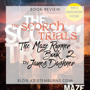 Book Review: The Scorch Trials (The Maze Runner Book 2) by James Dashner