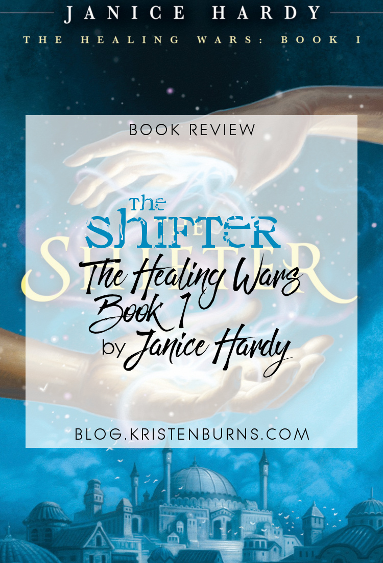 Book Review: The Shifter (The Healing Wars Book 1) by Janice Hardy | books, reading, book covers, book reviews, fantasy, high fantasy, middle grade, YA