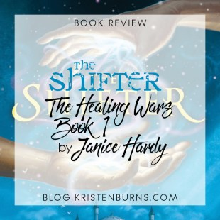 Book Review: The Shifter (The Healing Wars Book 1) by Janice Hardy