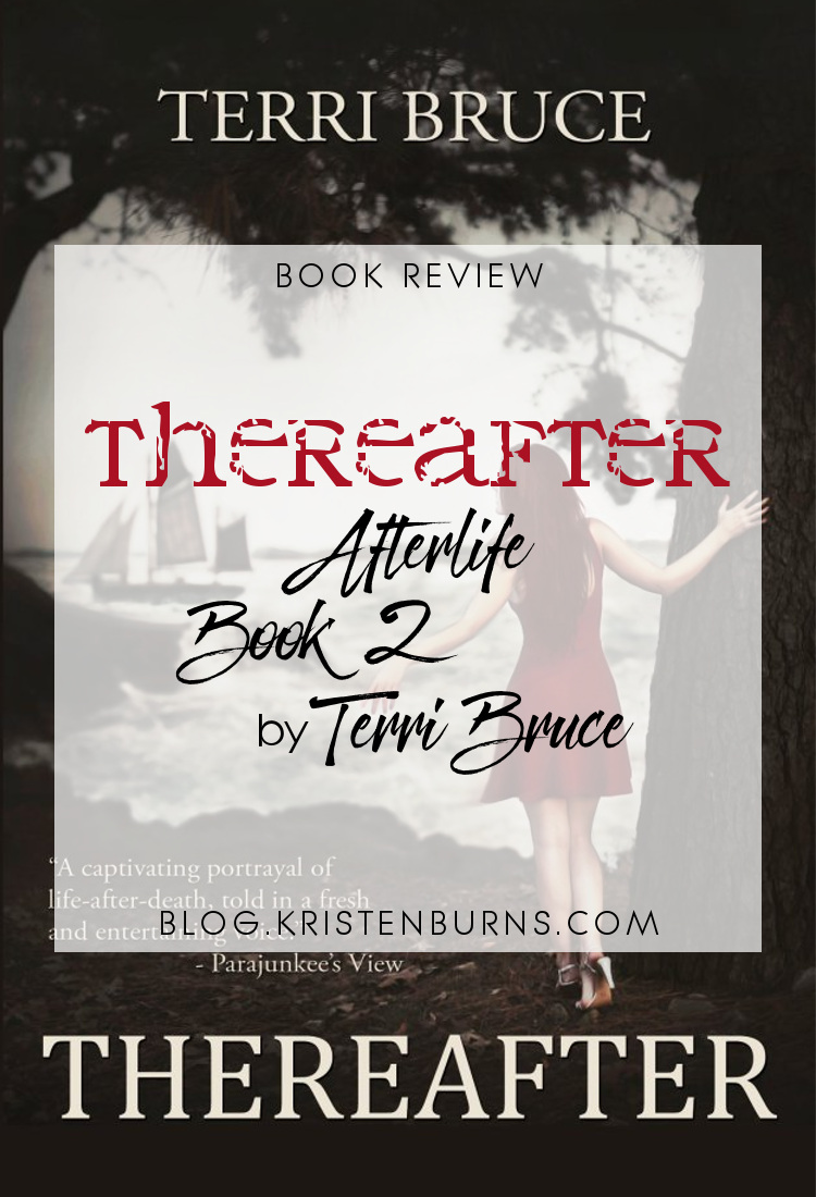 Book Review: Thereafter (Afterlife Book 2) by Terri Bruce | reading, books, book reviews, fantasy, urban fantasy, metaphysical & visionary, ghosts, spirits