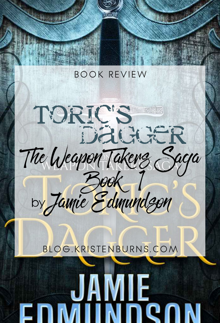 Book Review: Toric's Dagger (The Weapon Takers Saga Book 1) by Jamie Edmundson | reading, books, book reviews, fantasy, epic fantasy, mages