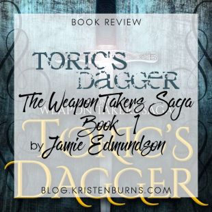 Book Review: Toric's Dagger (The Weapon Takers Saga Book 1) by Jamie Edmundson