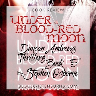 Book Review: Under a Blood-Red Moon (Duncan Andrews Thrillers Book 5) by Stephen Osborne