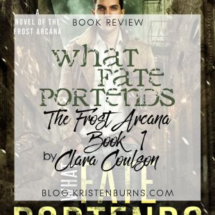 Book Review: What Fate Portends (The Frost Arcana Book 1) by Clara Coulson