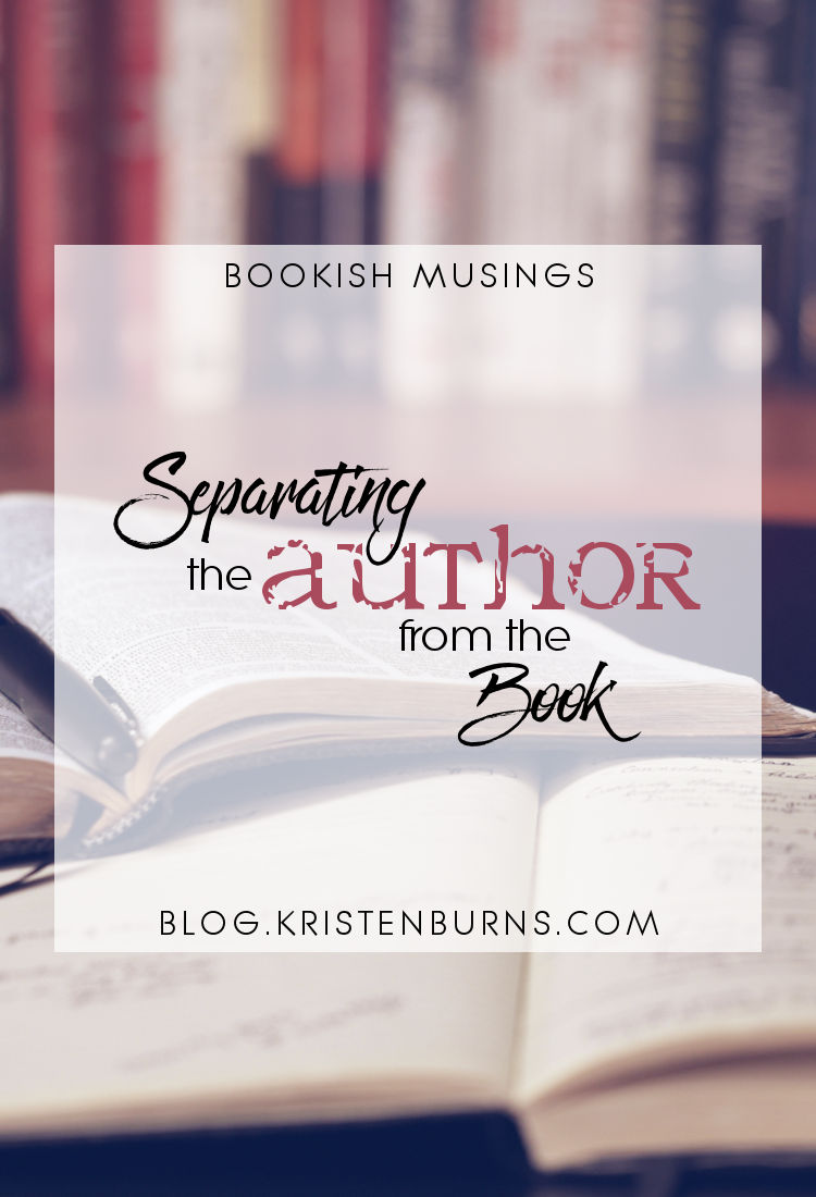 Bookish Musings: Separating the Author from the Book | reading, books, discussions