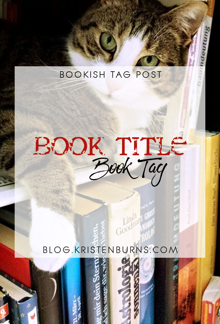 Bookish Tag Post: Book Title Book Tag | reading, books, book tags
