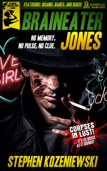 Book Review: Braineater Jones by Stephen Kozeniewski | reading, books, book reviews, fantasy, urban fantasy, mystery, zombies
