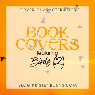 Cover Characteristics: Book Covers featuring Birds (2)