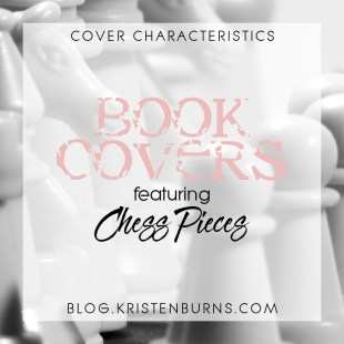 Cover Characteristics: Book Covers featuring Chess Pieces
