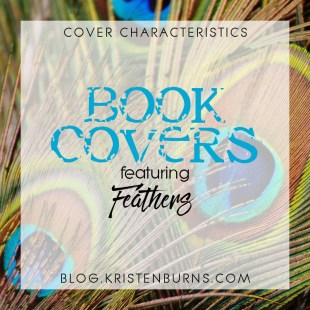 Cover Characteristics: Book Covers featuring Feathers