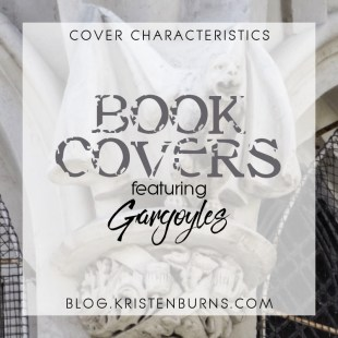 Cover Characteristics: Book Covers featuring Gargoyles