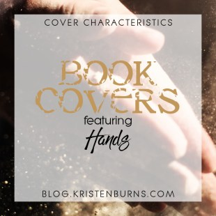 Cover Characteristics: Book Covers featuring Hands