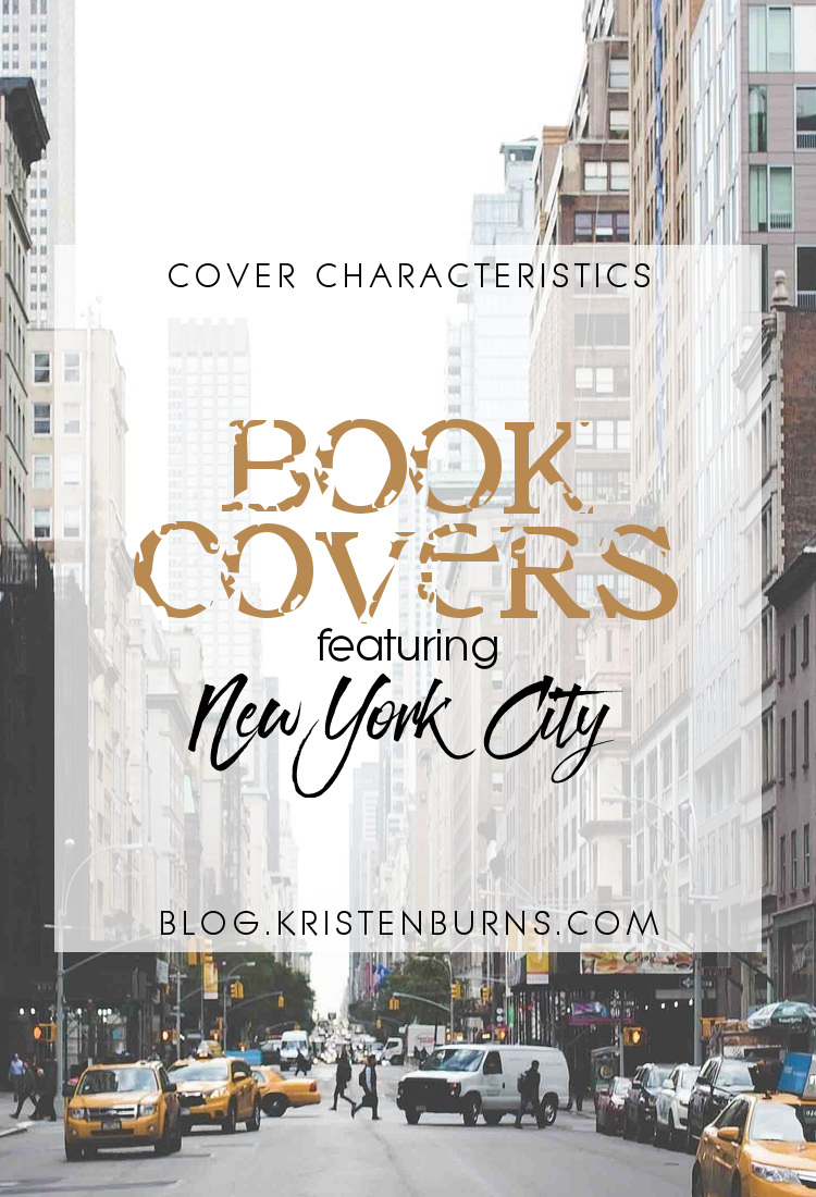 Cover Characteristics: Book Covers featuring New York City | reading, books, book covers, cover love, new york city