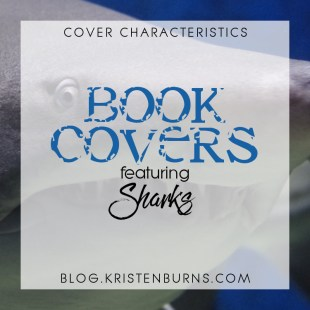 Cover Characteristics: Book Covers featuring Sharks