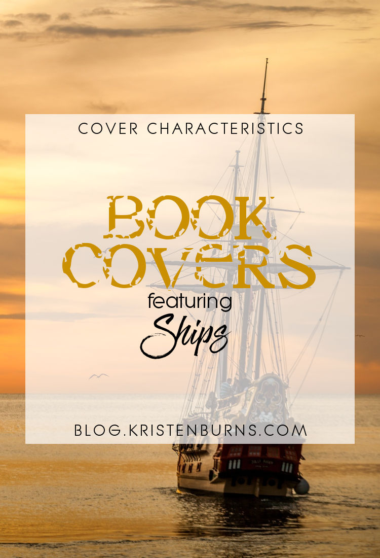 Cover Characteristics: Book Covers featuring Ships | reading, books, book covers, cover love, ships