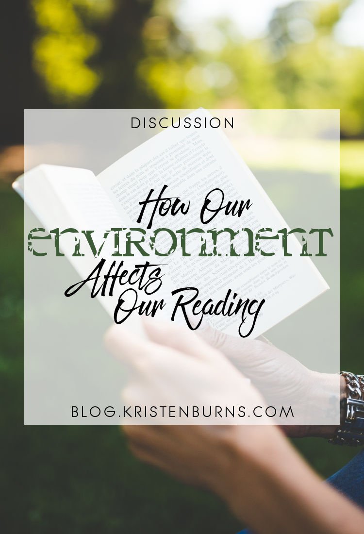 Discussion: How Our Environment Affects Our Reading   reading, books, discussions