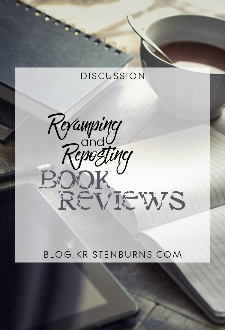 Discussion: Revamping and Reposting Book Reviews | blogging, reading, discussions