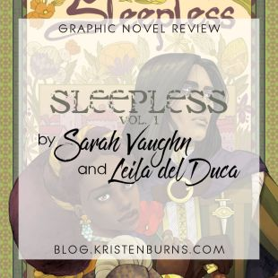 Graphic Novel Review: Sleepless Vol. 1 by Sarah Vaughn & Leila del Duca