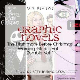 Mini Reviews: Graphic Novels – The Nightmare Before Christmas, Morning Glories Vol. 1, iZombie Vol. 1