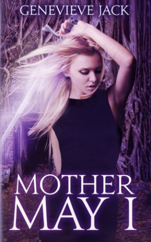 4.5 Star Book Review: Mother May I (Knight Games Book 4) by Genevieve Jack | books, book reviews, fantasy, paranormal romance, urban fantasy, adult