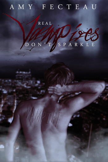 Book Review: Real Vampires Don't Sparkle (Real Vampires Don't Sparkle Book 1) by Amy Fecteau | books, reading, book covers, book reviews, LGBT, fantasy, paranormal romance, urban fantasy, vampires