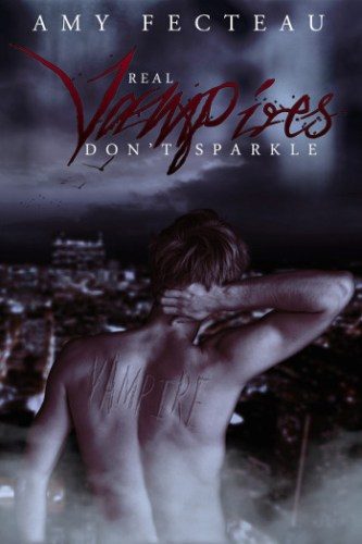 Real Vampires Don't Sparkle by Amy Fecteau | reading, books