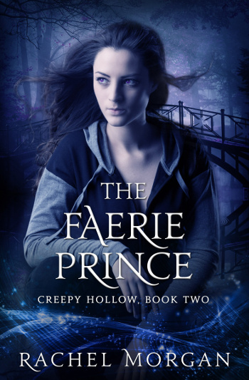 4.5 Star Book Review: The Faerie Prince (Creepy Hollow Book 2) by Rachel Morgan | books, reading, book reviews, book covers, fantasy, urban fantasy, YA, faeries