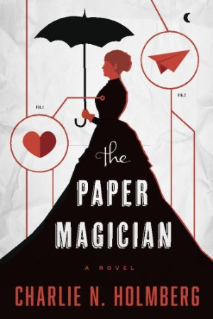 Book Review: The Paper Magician (The Paper Magician Book 1) by Charlie N Holmberg | books, reading, book reviews, book covers, fantasy, urban fantasy, paranormal romance