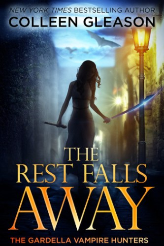 The Rest Falls Away by Colleen Gleason | reading, books