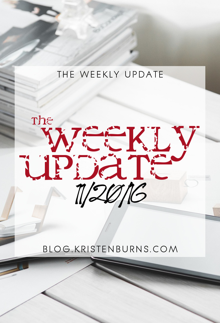 The Weekly Update: 11/20/16