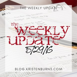 The Weekly Update: 5/29/16