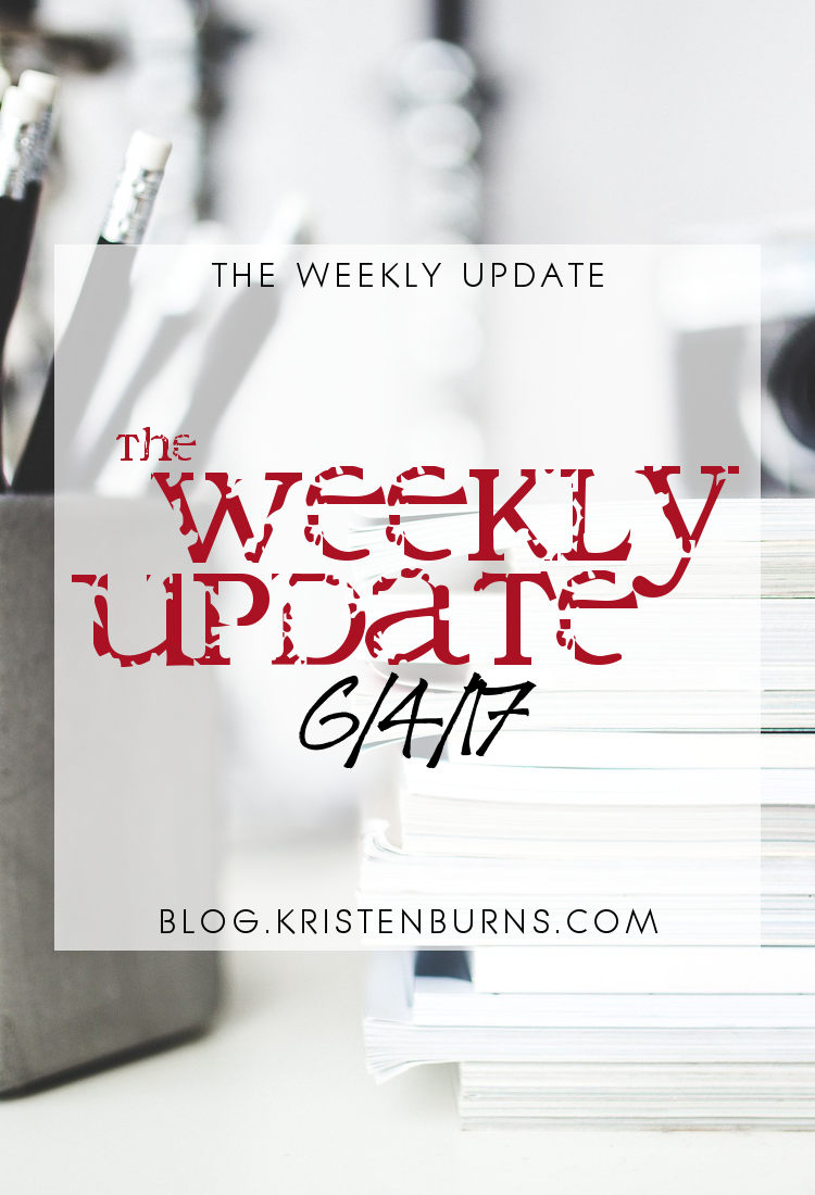 The Weekly Update: 6-4-17