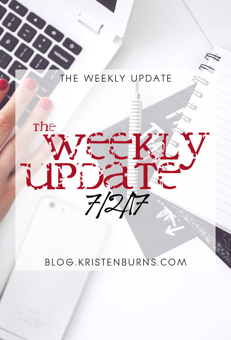 The Weekly Update: 7-2-17