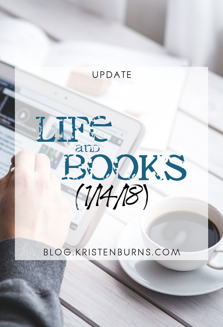 Update: Life and Books (1/14/18)