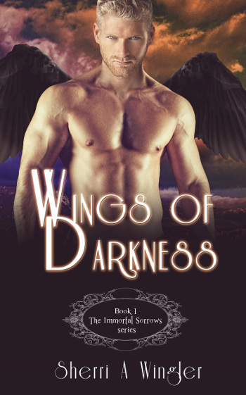 Book Review: Wings of Darkness (The Immortal Sorrows Book 1) by Sherri A. Wingler | books, reading, book covers, book reviews, fantasy, paranormal romance, urban fantasy, YA, reapers