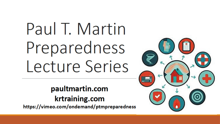 Paul T. Martin Video Preparedness Series